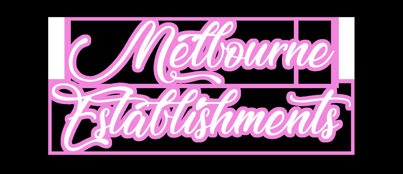 Melbourne Establishments